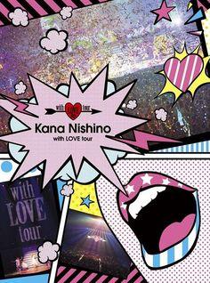 Nishino Kana - with LOVE tour [BLU-RAY] (First Press Limited Edition)(Japan Version)