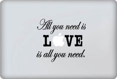 Vinyl Decal - All You Need Is Love Decal - Vinyl Macbook / Laptop Decal Sticker Graphic