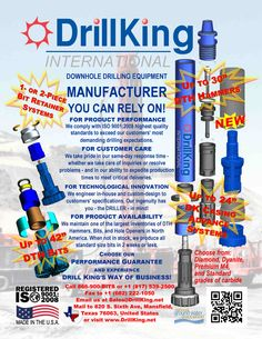 Drill King International manufactures a wide range of down-the-hole drilling products, used by the mining, water well, construction, geothermal and oil & gas industries of the world. Please see the enclosed July Ad flyer for details. #drillingequipment