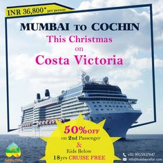 Cruise calling! Super Christmas offer... Enjoy your cruise vacation on Costa Victoria with this amazing deal only at #HolidayCellar. For more inquiries contact -  Call- 9915937647 info@holidaycellar.com #costavictoriacruise #costacruise #Christmasdeals #MumbatoCochin #tourandtravel #cruise #shipspotter #cruiselife #tourandpackage #luxurycruise #luxurypackage #cruising #oceanview #cruisevacation #cruiseaddict #cruisetravel #cruiseoffers #deal #cruiseoffer