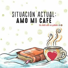 Coffee Mix, I Love Coffee, Coffee Cafe, Best Coffee, My Coffee, Cafe Quotes, Coffee Cartoon, Spanish Inspirational Quotes, Spanish Quotes