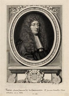 Messire Louis François Le Fèvre de Caumartin (1624-1687).