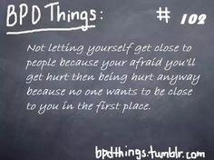BPD Things #102 (Borderline Personality Disorder)