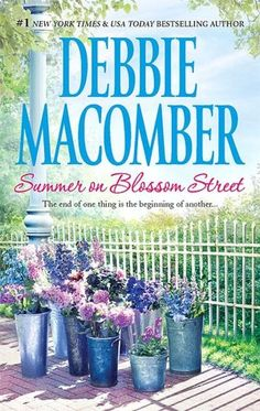 """16. Summer on Blossom Street by Debbie Macomber.    Very sweet read.  The whole tagline of """"the end of one thing is the beginning of another..."""" got me.  Comforting, hopeful, nice read."""