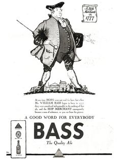 From Britain 1926 an advertisement for Bass ale. Givers And Takers, Britain, Brewing, Bass, How To Become, Advertising, Alcohol, Pictures, Life