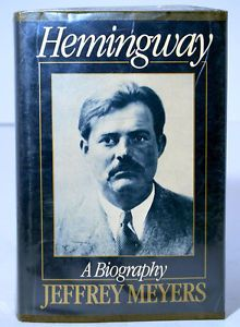 hemingway a biography by jeffrey meyers pdf