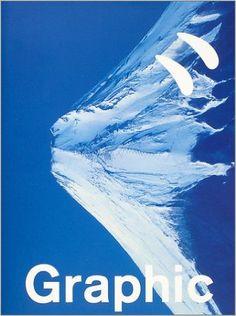 Amazon.co.jp: GRAPHIC: 北川 一成, 佐藤 可士和, 植原 亮輔, 服部 一成, 仲条 正義, 佐野 研二郎, 葛西 薫, 野田 凪, 安東 孝一: 本 Graphic Design Branding, Graphic Design Posters, Graphic Design Inspiration, Book Design, Cover Design, Design Art, Blue Poster, Ads Creative, Poster Layout