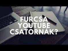 Furcsa YouTube csatornák? #3 - YouTube