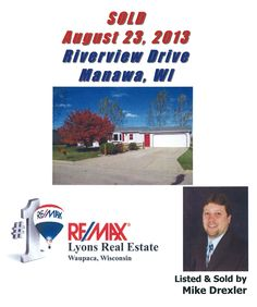 Sold on Riverview Drive, Manawa, Waupaca County, Wisconsin, by Mike Drexler, RE/MAX Lyons Real Estate, Waupaca, WI www.LyonsRealEstateWI.com