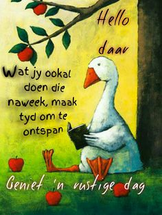 Goeie More, Nice Weekend, Afrikaans, Deep Thoughts, Qoutes, Van, Advice, Creative, Beauty