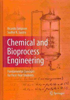 Chemical and Bioprocess Engineering: Fundamental Concepts for First-Year Students
