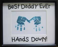 Funny Quotes & Handprint for Father's Day Gifts