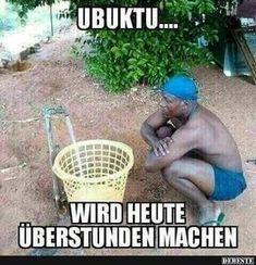 Ubuktu... wird heute Überstunden machen.. | Lustige Bilder, Sprüche, Witze, echt lustig