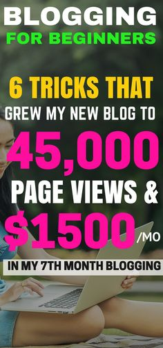 Blogging for beginners tips and tricks to grow your new blog. These are the best blogging tips for newbies to help grow income and traffic. Definitely pinning!