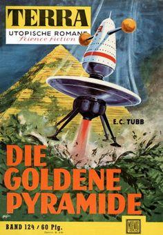 Terra SF 124 Die goldene Pyramide   VENUSIAN ADVENTURE E. C. Tubb  Titelbild 1. Auflage:  Karl Stephan