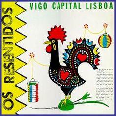 Vigo Capital Lisboa - Os Resentidos