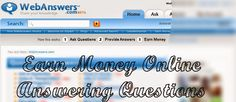 WebAnswers - Earn Money Online Answering Questions