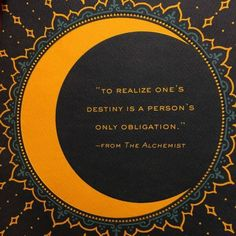 The Alchemist...my favorite book of all...