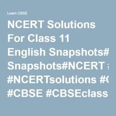 NCERT Solutions For Class 11 English Snapshots#NCERT #NCERTsolutions #CBSE #CBSEclass11 #CBSEclass11English