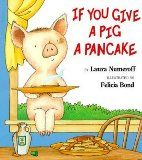 The Hardcover of the Si le das un panqueque a una cerdita (If You Give a Pig a Pancake) by Laura Numeroff, Felicia Bond, Felicia Bond Laura Numeroff, Bond, Thing 1, Children's Literature, Book Activities, Preschool Books, Preschool Ideas, Educational Activities, Thoughts