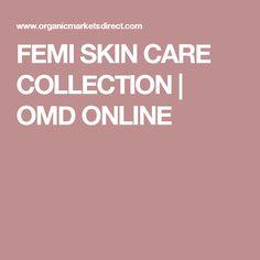 FEMI SKIN CARE COLLECTION | OMD ONLINE