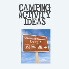 Share Tweet Pin Mail As promised in  my Camping 2012 part 1 post I said I'd be back with some fun camping activities and dessert ideas.  So ...