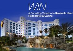 Seminole Hard Rock Hotel and Casino Trip sweepstakes