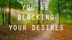 Abraham Hicks - You're blocking your own desires