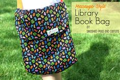 Smashed Peas and Carrots: Messenger Style Library Book Bag-TUTORIAL