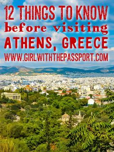 12 things you need to know before you visit Athens, Greece.