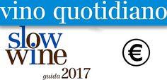 SLOW WINE 2017   http://www.lacappuccina.it/en/new-awards-slow-wine/