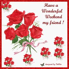 Weekend wish with roses