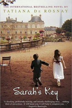 Sarah's Key by Tatiana de Rosnay   53 Books That Will Definitely Make You Cry