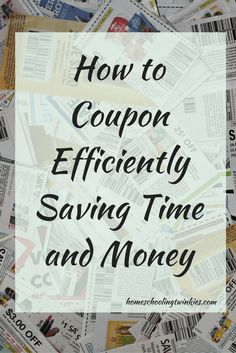 How to coupon efficiently saving money and time