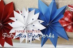 For Fourth of July make the most inexpensive, yet positively eye-pleasing, Fourth of July decorations to date!  …easy fireworks decor for your Fourth of July barbecue…Or maybe just to gussy up your mantle for the occasion?