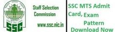 Admit Card of SSC MTS download here SSC MTS Admit Card 2017 - Check MTS Exam 2016-17 Hall Ticket, SSC MTS call letters, SSC MTS Sylabus Exam Pattern 2017