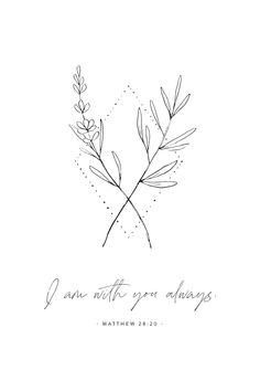 """""""I am with you always"""" Matthew 28:20 bible verse wall art is perfect to hang in nursery, kids rooms, or playrooms. Minimal christian nursery decor with floral line art. #ChristianNursery #NurseryScripture Wisdom Bible, Bible Encouragement, Christian Encouragement, Christian Wallpaper, Christian Wall Art, Christian Quotes, Encouraging Scripture Quotes, Printable Bible Verses, Nursery Bible Verses"""