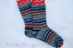 so glad some people can make sox! (not me) kudos to Paula the Quilter