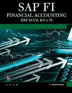 SAP FI: Financial Accounting (Computer Science): Amazon.co.uk: V. Narayanan: Books
