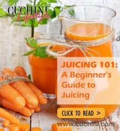 Juicing 101 – Look No Further a Beginner's Guide to Juicing.