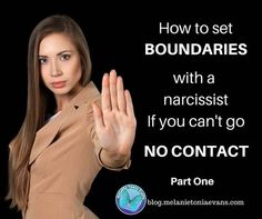 How To Set Boundaries With A Narcissist If You Can't Go No Contact   Narcissism Recovery and Relationships Blog