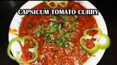 Capsicum Tomato Curry (క్యాప్సికం టమాటా కూర) 2016