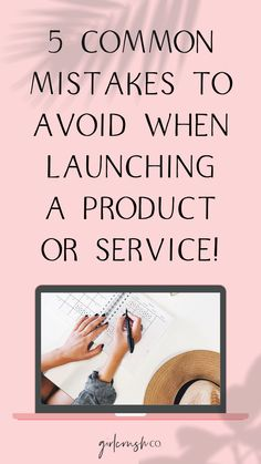 5 Common Mistakes to Avoid when Launching a Product or Service Online Blog Post by Girlcrush Collective. Learn from other entrepreneurs mistakes to ensure your online business launch is successful! #business #businesslaunch #launch #sales #salestips