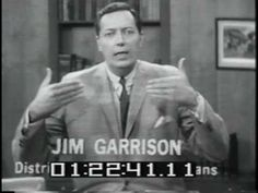 Jim Garrison calling out the fake news MSM and deep state over the Kennedy assassination cover-up; Greatest Presidents, Presidents Usa, Babushka Lady, Kennedy Assassination, John Junior, Jfk Jr, John Fitzgerald, Jackie Kennedy, Conservative News