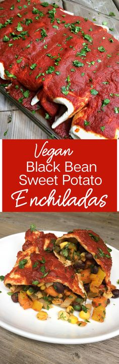 Vegan Sweet Potato Black Bean Enchiladas Recipe