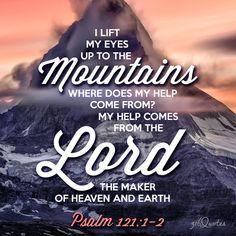 I Lift Up My Eyes - Psalm 121:1-2 -