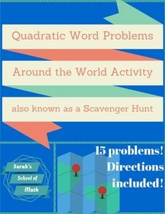 This is a Quadratics Applications around the world activity (also known as scavenger hunts).  Students love being able to get out of their desks and move around the room!  There are a total of 15 problems that require students to use their calculator to answer the quadratic application problems.