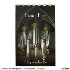 French Flair - Organs of France calendar Montpellier, Music Lovers, Gifts For Family, Calendar, France, Baroque, Romantic, Paris, Products