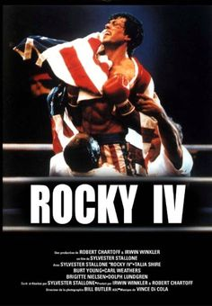 Rocky IV.....Should have been the last of the Rocky movies.