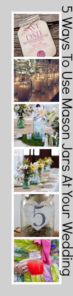 5 Ways To Use Mason Jars At Your Wedding